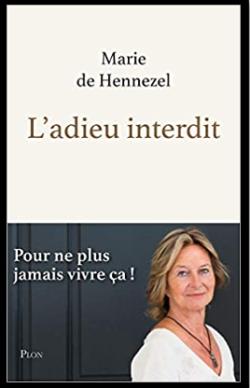 « L'adieu interdit » -  Marie de Hennezel