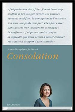 Consolation  Anne-Dauphine Julliand