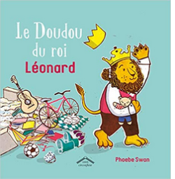 +5 ans - Le doudou du roi Léonard