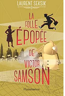 +11 ans - La folle épopée de Victor Samson