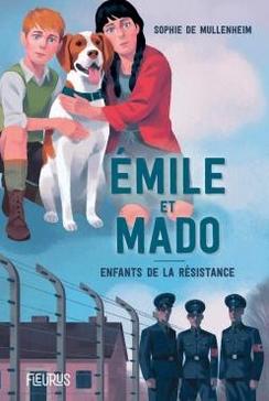 +9 ans - Emile et Mado, enfants de la résistance