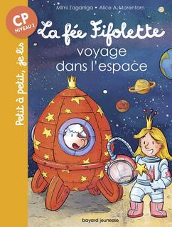 +6 ans - La fée fifolette voyage dans l'espace