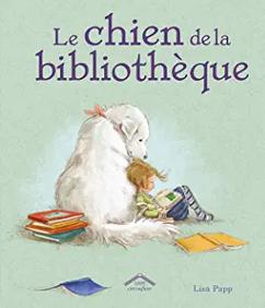 +5 ans - Le chien de la bibliothèque