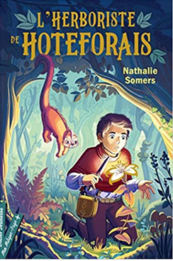 +9 ans - L'herboriste de Hoteforais