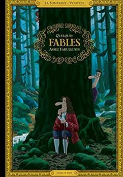 +7 ans - Quelques fables assez fabuleuses