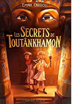 +9 ans - Les secrets de Toutânkhamon