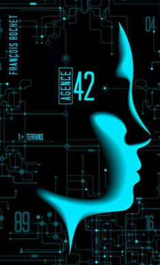 +14 ans -Agence 42. VOL.1 : Terrans