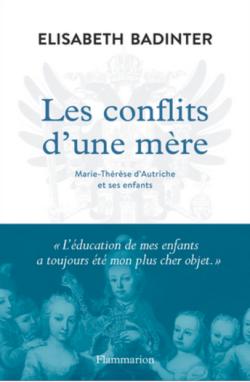 ESSAI HISTORIQUE - Les conflits d'une mère