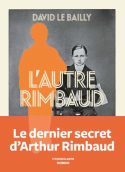 ROMAN - L'autre Rimbaud