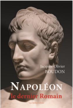 ESSAI - Napoléon, le dernier romain