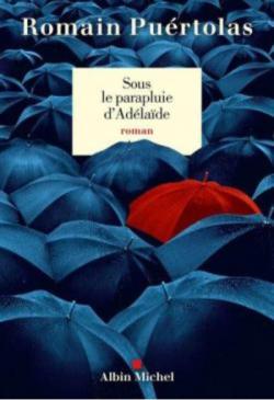 ROMAN - Sous le parapluie d'Adelaide