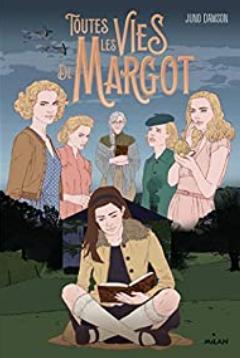 +13 ans -  Toutes les vies de Margot