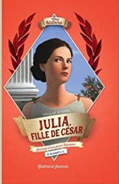 +8 ans - Julia, fille de César
