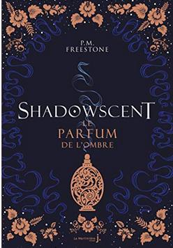 +14 ans - Shadowscent - Le parfum de l ombre
