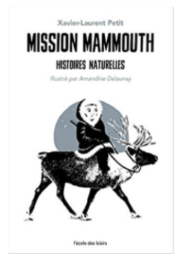 +9 ans - Mission mamouth