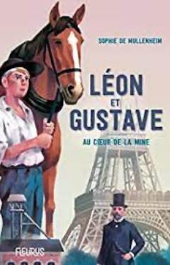 +10 ans -  Léon et Gustave-Au coeur de la mine