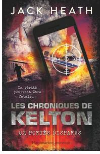 +11 ans -  Les chroniques de Kelton, tome 2 : Portés disparus