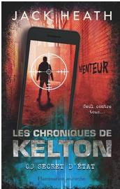 +11 ans -  Les chroniques de Kelton, tome 3 : Secret d?€?Etat