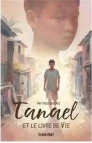 +14 ans -  Tanaël et le livre de vie
