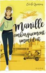 +13 ans -  Manille embarquement immédiat  (tome 1 de la série: A coeur battant)