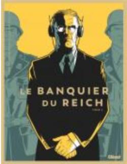 Le Banquier du Reich Tome 2