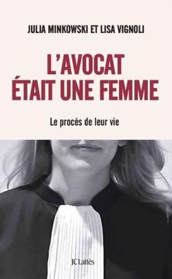 TEMOIGNAGE - L'avocat est une femme